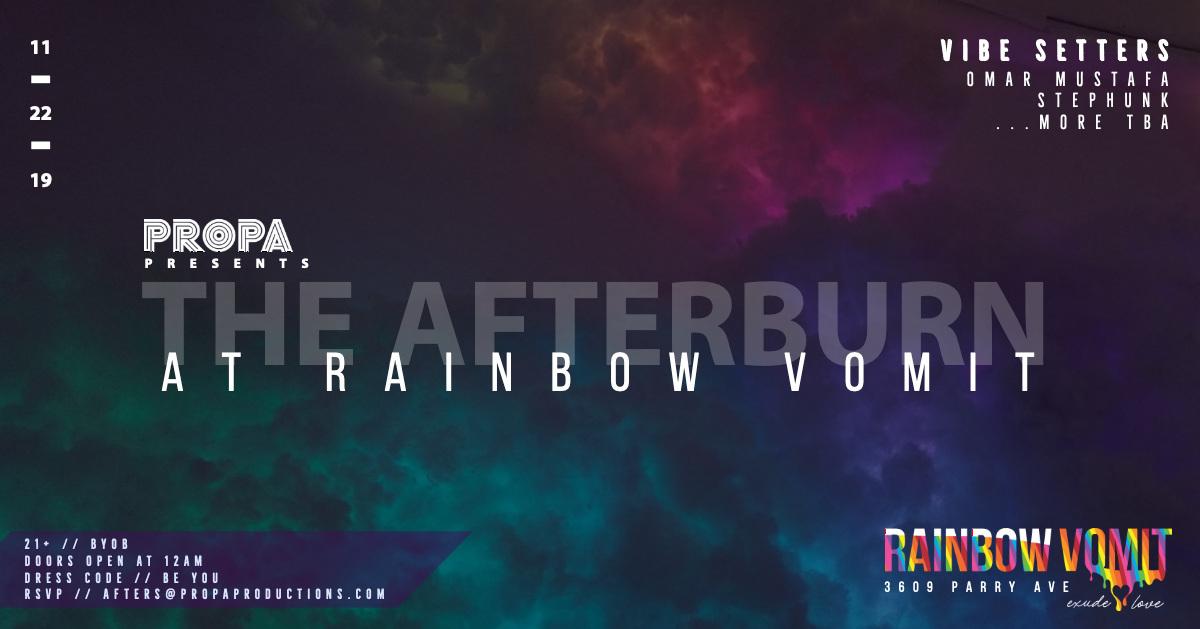 The Afterburn at Rainbow Vomit